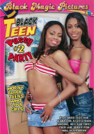 Black Teen Pussy Party #2 Porn Movie