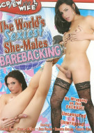 Worlds Sexiest She-Males Barebacking Porn Movie