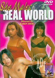 She Males in the Real World Porn Movie