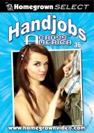 Handjobs Across America #36 Porn Movie