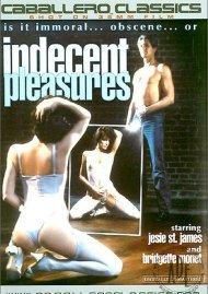 Indecent Pleasures Porn Movie