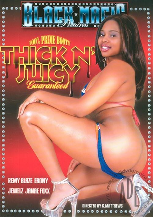 Thick N Juicy