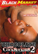 Chocolate Lovin Cocksuckers 2 Porn Movie