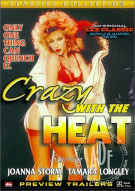 Crazy With The Heat Porn Movie