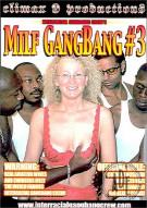 MILF GangBang #3 Porn Movie