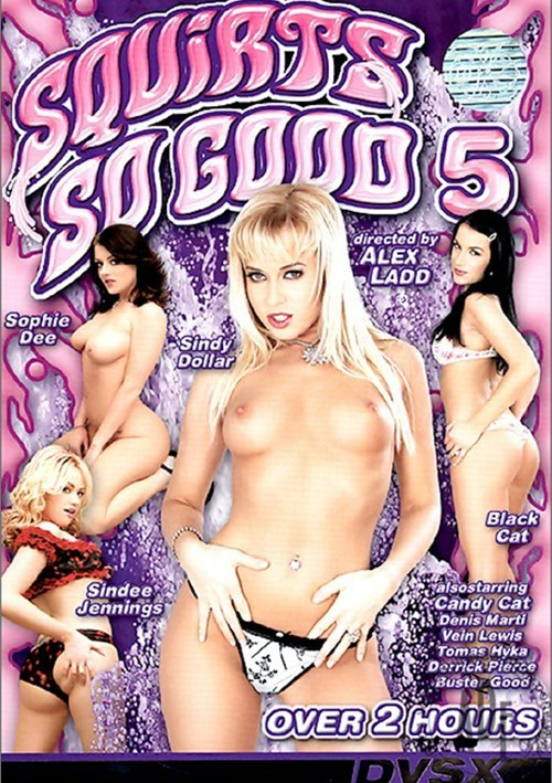 Squirts So Good 5 (2007)
