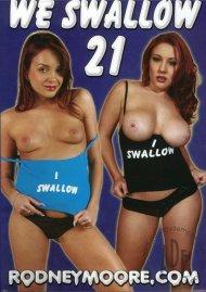 We Swallow 21 Porn Movie