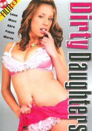 Dirty Daughters Porn Movie