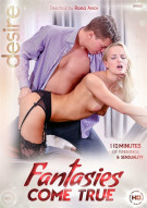 Fantasies Come True Porn Movie