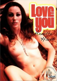 Love You Annette Haven Porn Movie