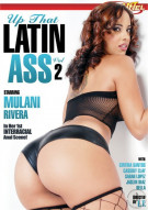 Up That Latin Ass 2 Porn Movie