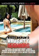 Axel Brauns Naughty Neighbors Movie