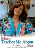 Andi James in Mom Teaches Me About Sex Porn Video