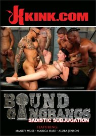 Bound Gangbangs: Sadistic Subjugation HD porn video from Kink.