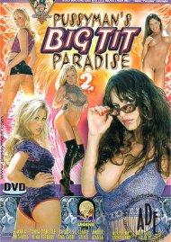 Pussyman's Big Tit Paradise 2 Porn Video