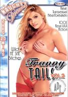 Tranny Tails Vol.2 Porn Movie