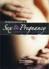 Better Sex Guide To Sex And Pregnancy, The Boxcover