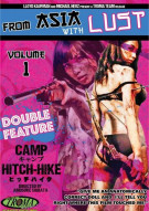 From Asia With Lust Volume 1: Camp / Hitchhike Movie