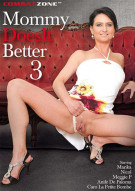 Mommy Does It Better 3 Porn Movie