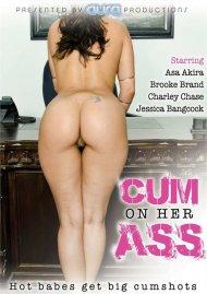 Cum On Her Ass Porn Movie