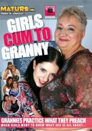 Girls Cum to Granny Porn Video