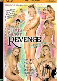 Shays Sweet Revenge Porn Movie