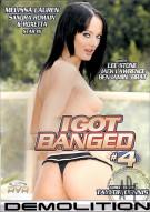 I Got Banged #4 Porn Movie