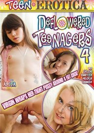 Deflowered Teenagers 4 Porn Video