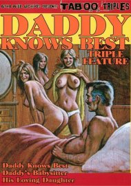 Daddy Knows Best Triple Feature Porn Video