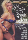 Hot Bitches of Classic Porn Boxcover