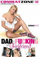 Dad Is Fucking My Girlfriend Porn Movie