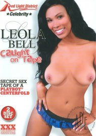 Leola Bell Caught On Tape Movie