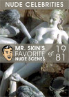 Mr. Skin's Favorite Nude Scenes of 1981 Boxcover