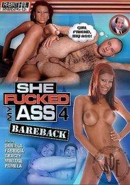 She Fucked My Ass Bareback 4 Porn Movie
