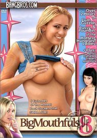 Big Mouthfuls Vol. 8 Porn Movie