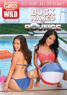 Girls Gone Wild: Buck Naked Or Bounce Movie