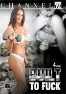 Built To Fuck  Movie
