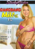 Gang Bang MILFs #13 Porn Movie