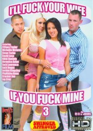 Ill Fuck Your Wife If You Fuck Mine 3 Porn Movie