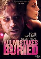 All Mistakes Buried Movie