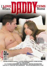 I Love When Daddy Cums Home Porn Movie