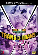 Brazilian Transsexuals: Trans On Trans #3 Porn Movie