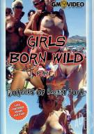 Girls Born Wild 1 Porn Video