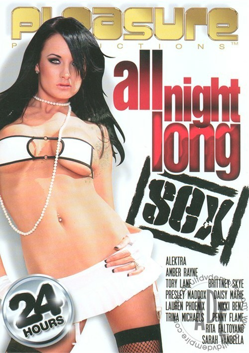 All Night Long Sex