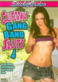 California Gang Bang Sluts 4 Porn Movie