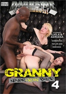 Granny Never Going Back 4 Porn Movie