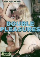Double Pleasures Porn Movie