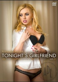 Tonights Girlfriend Vol. 21 Porn Movie