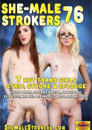 She-Male Strokers 76 Porn Video