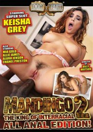 Mandingo: The King Of Interracial 2: All Anal Edition Movie